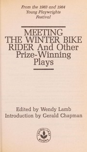 Cover of: Meeting the winter bike rider, and other prize-winning plays