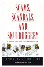 Scams, scandals, and skulduggery