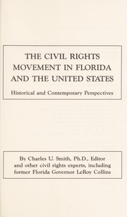 Cover of: The Civil rights movement in Florida and the United States | by Charles U. Smith, editor, and other civil rights experts including Leroy Collins