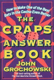 Cover of: The Craps Answer Book | John Grochowski