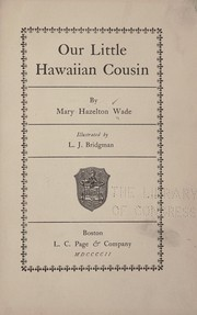 Cover of: Our little Hawaiian cousin | Mary H. Wade