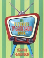Cover of: The ultimate TV game show book