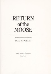 Return of the moose