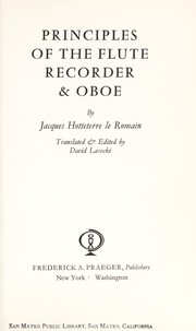 Cover of: Principles of the flute, recorder & oboe