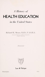 Cover of: A history of health education in the United States