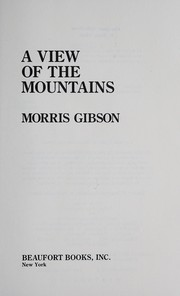 Cover of: A view of the mountains