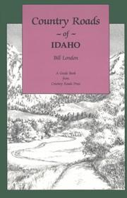 Cover of: Country roads of Idaho