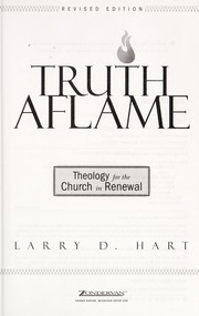 Cover of: Truth aflame: theology for the church in renewal