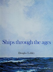 Cover of: Ships through the ages