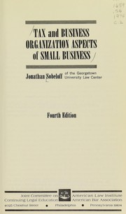 Cover of: Tax and business organization aspects of small business. | Jonathan Sobeloff