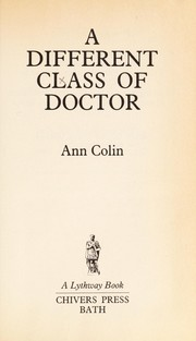 Cover of: A different class of doctor | Ann Colin