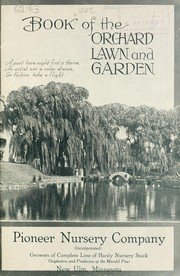 Cover of: Book of the orchard, lawn and garden | Pioneer Nursery Company (New Ulm, Minn.)