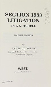 Cover of: Section 1983 litigation in a nutshell | Michael G. Collins