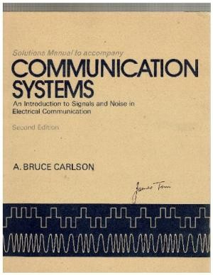 Communication systems : an introduction to signals and noise in electrical communication by