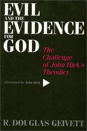 Evil and the Evidence for God by R. Douglas Geivett