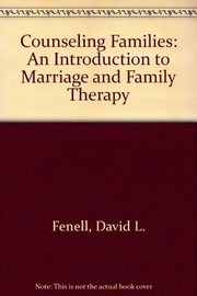 Cover of: Counseling Families | David L. Fenell