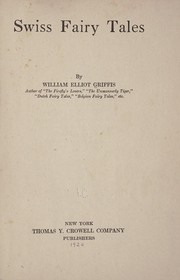 Cover of: Swiss fairy tales | William Elliot Griffis