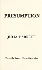 Cover of: Presumption | Julia Barrett