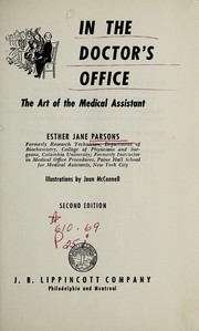 Cover of: In the doctor's office; the art of the medical assistant