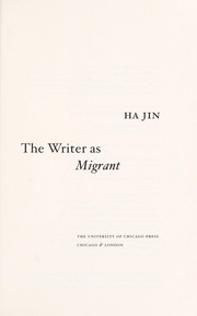 Cover of: The writer as migrant