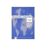 Cover of: Desarrollo Industrial : informe mundial 1995 by