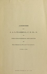 Cover of: Address to the engineering students of the Missouri State University, April 2, 1903 | J. A. L. Waddell