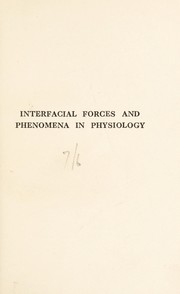 Cover of: Interfacial forces and phenomena in physiology