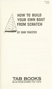 Cover of: How to build your own boat from scratch