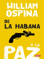 Cover of: De la Habana a la paz
