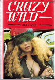 Cover of: Crazy wild | Jett Sage