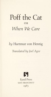Cover of: Poff, the cat, or, When we care