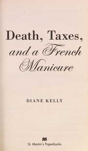 Cover of: Death, taxes, and a French manicure