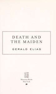 Cover of: Death and the maiden | Gerald Elias