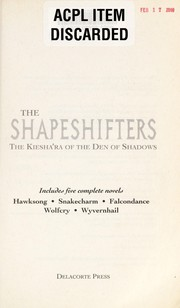 Cover of: The shapeshifters : the Kiesha'ra of the Den of Shadows |