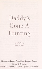 Cover of: Daddy's gone a hunting