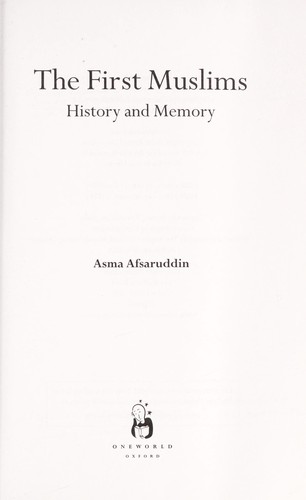 The first Muslims : history and memory by