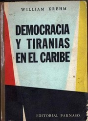 Cover of: Democracias y tiranías del Caribe