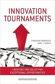 Cover of: Innovation tournaments | C. Terwiesch