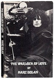 Cover of: The Warlock of love. | Marc Bolan