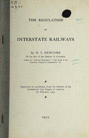 Cover of: The regulation of interstate railways | H. T. Newcomb