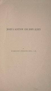 Cover of: Joshua Scottow and John Alden
