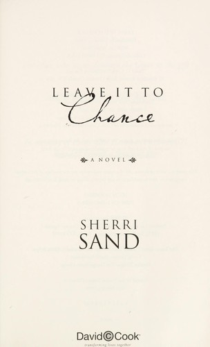 Leave it to chance : a novel by