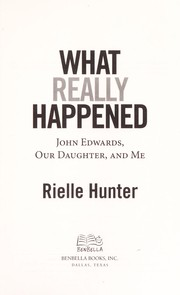Cover of: What really happened | Rielle Hunter