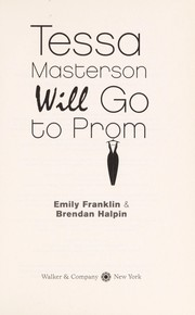 Cover of: Tessa Masterson will go to prom