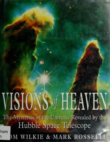 Visions of heaven by Tom Wilkie, Mark Rosselli