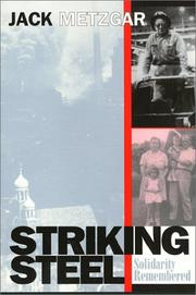 Cover of: Striking Steel Cl (Critical Perspectives On The P) | Jack Metzgar