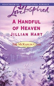 Cover of: A Handful of Heaven (The McKaslin Clan, Book 9) | Jillian Hart
