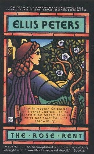 The Rose Rent (Brother Cadfael Mysteries) by Edith Pargeter