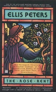 Cover of: The Rose Rent (Brother Cadfael Mysteries) | Edith Pargeter