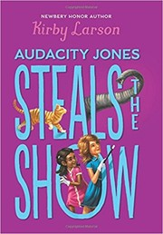 Cover of: Audacity Jones Steals the show by
